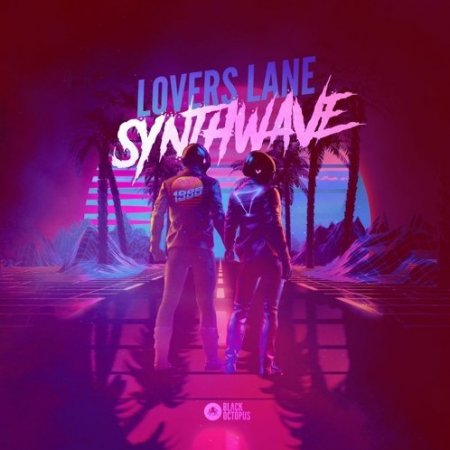 Black Octopus Sound Lovers Lane Synthwave