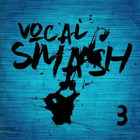 Roundel Sounds Vocal Smash Vol 3