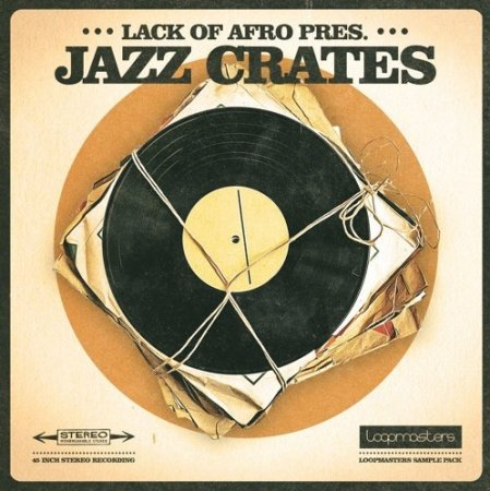 Loopmasters Lack of Afro Presents Jazz Crates
