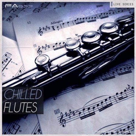 Famous Audio Live Series Chilled Flutes
