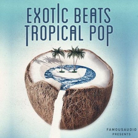 Famous Audio Exotic Beats And Tropical Pop