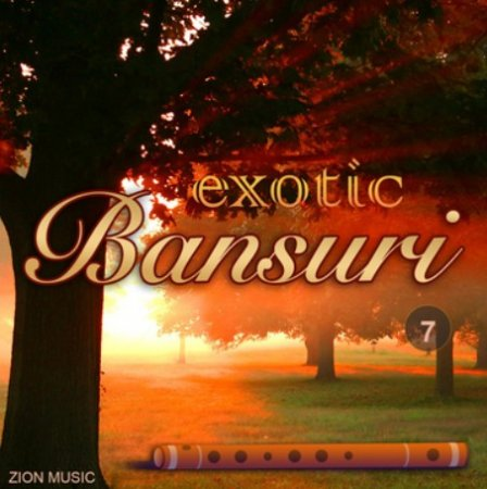 Zion Music Exotic Bansuri Vol 7