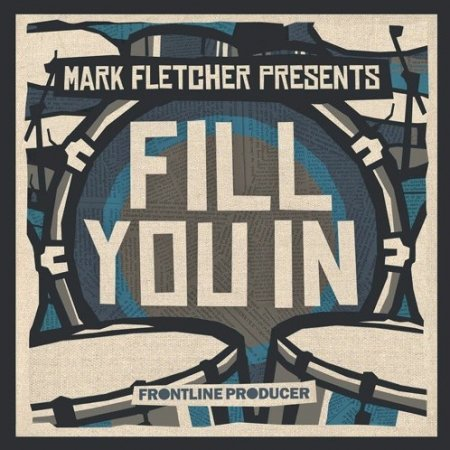 Frontline Producer Mark Fletcher Fill You In