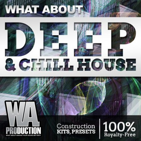 W.A. Production Deep & Chill House