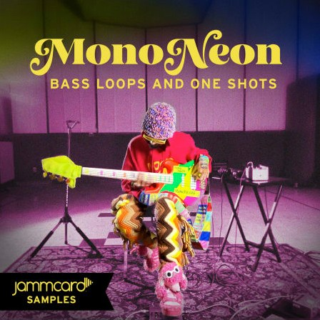 Jammcard Samples MonoNeon Bass Loops & One-Shots