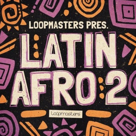 Loopmasters Latin Afro 2