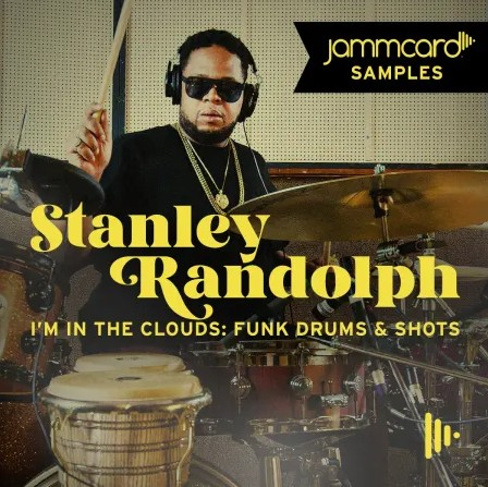 Jammcard Samples Stanley Randolph - I'm In The Clouds - Funky Drums & Shots