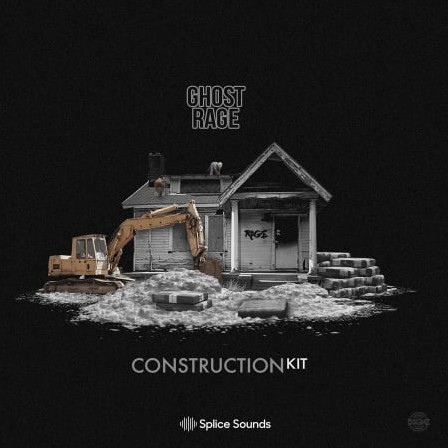 Splice Sounds Ghostrage Construction Kits