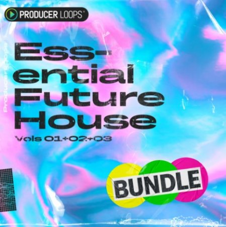 Producer Loops Essential Future House Bundle (Vols 1-4)